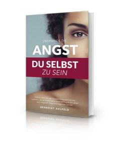 Überwinde die Angst gratis Buch von Ben Ahlfeld
